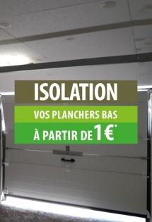 Isolation de vos planchers bas à partir de 1 €